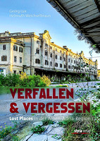 Lost Places in der Alpen-Adria-Region, Cover