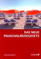 Buchtipp das neue Pauschalreisegesetz von Dr. Eiki Lindinger Wien, erschienen in der MANZ'sche Verlags- und Universitätsbuchhandlung GmbH Wien